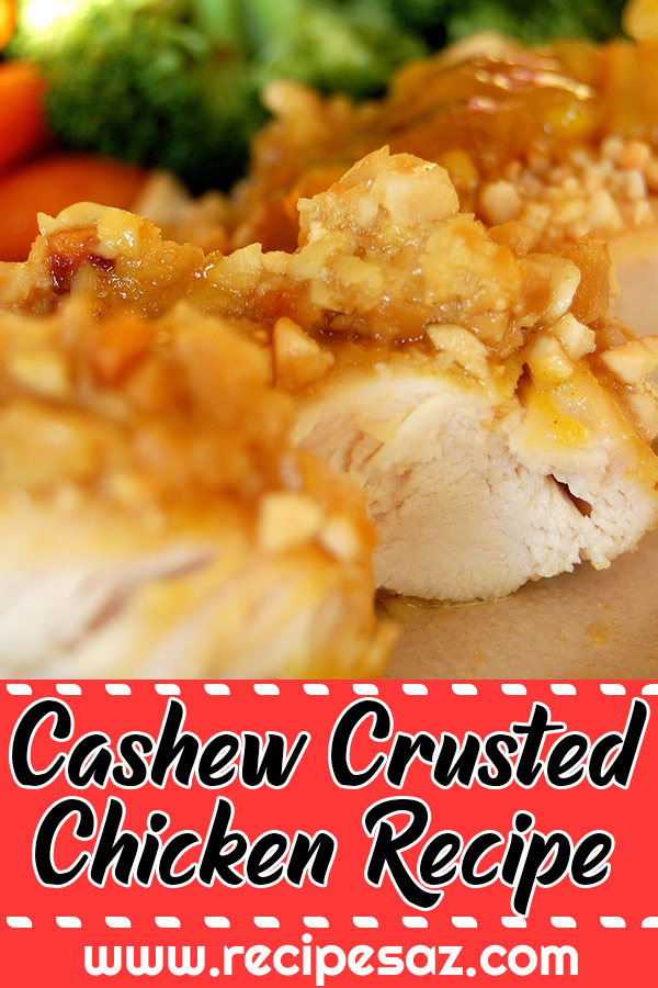 Cashew Crusted Chicken Recipe