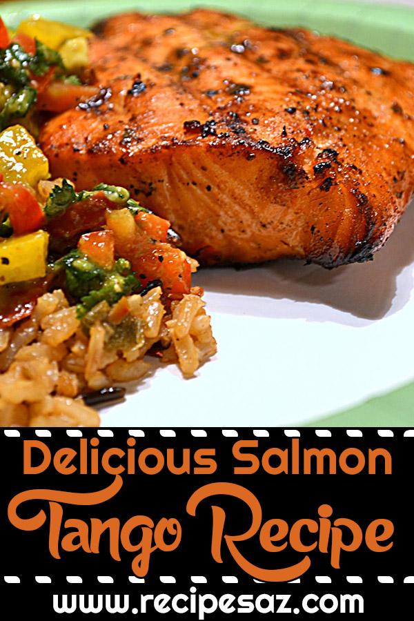 Delicious Salmon Tango Recipe