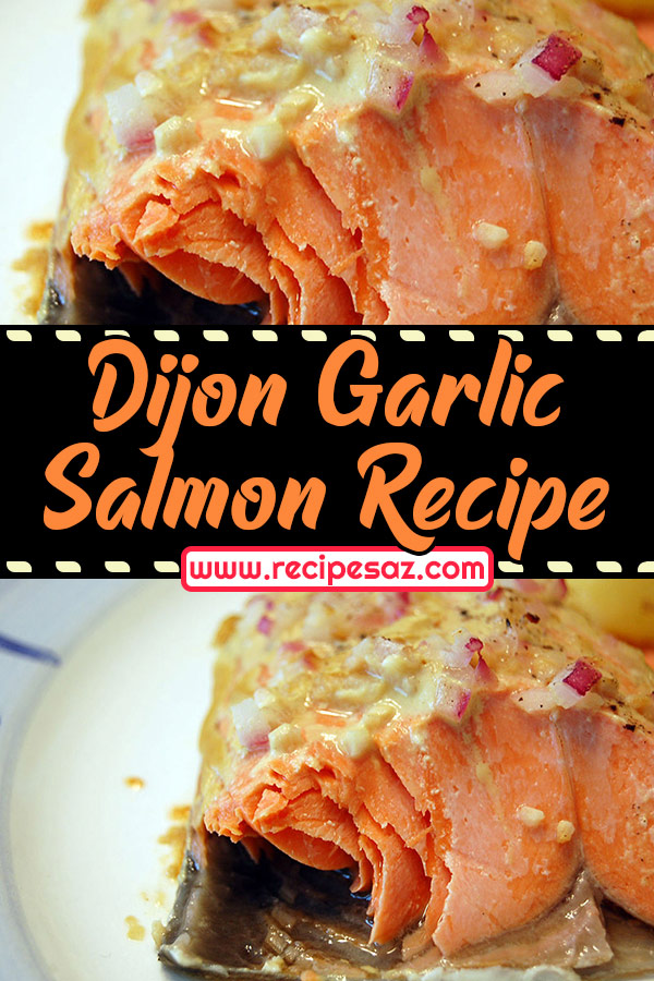 Dijon Garlic Salmon Recipe