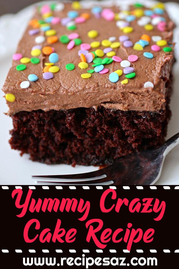 Yummy Crazy Cake Recipe