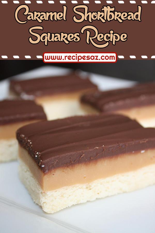 Caramel Shortbread Squares Recipe