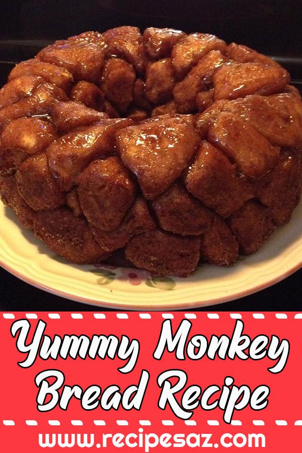 Yummy Monkey Bread Recipe