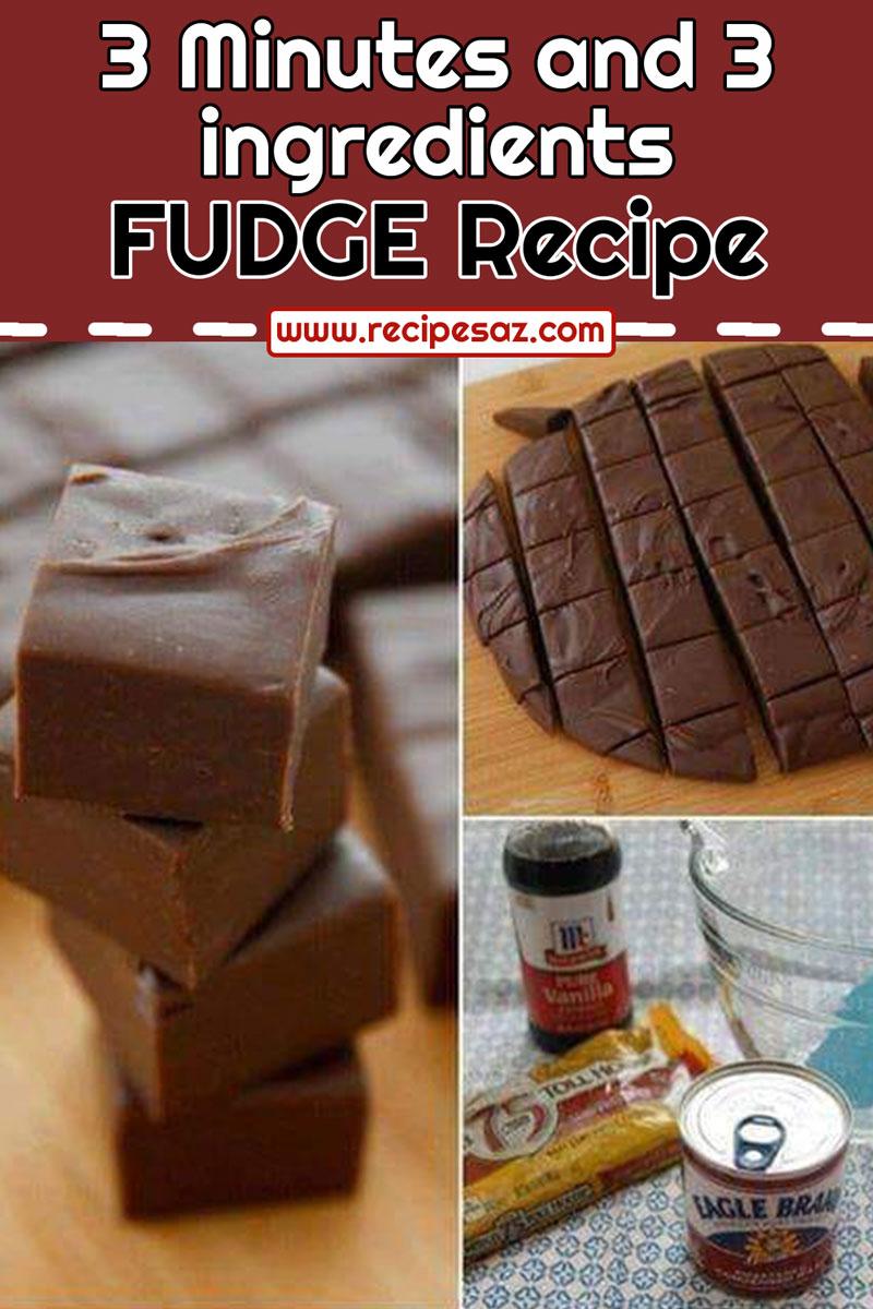 3 Minutes and 3 ingredients FUDGE Recipe