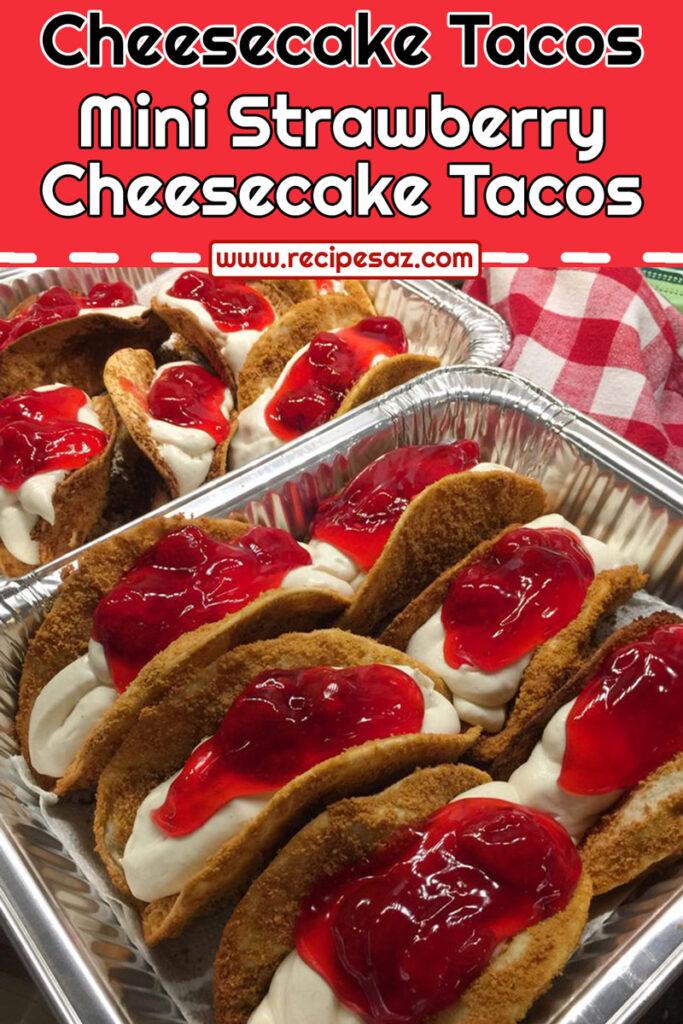 Mini Strawberry Cheesecake Tacos Recipe