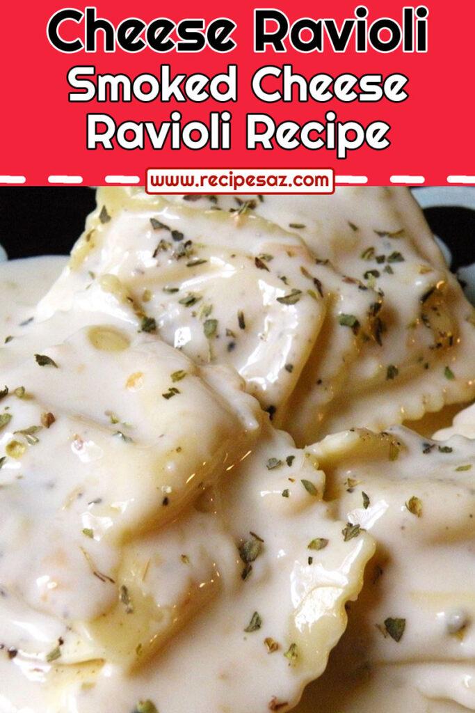 Smoked Cheese Ravioli Recipe
