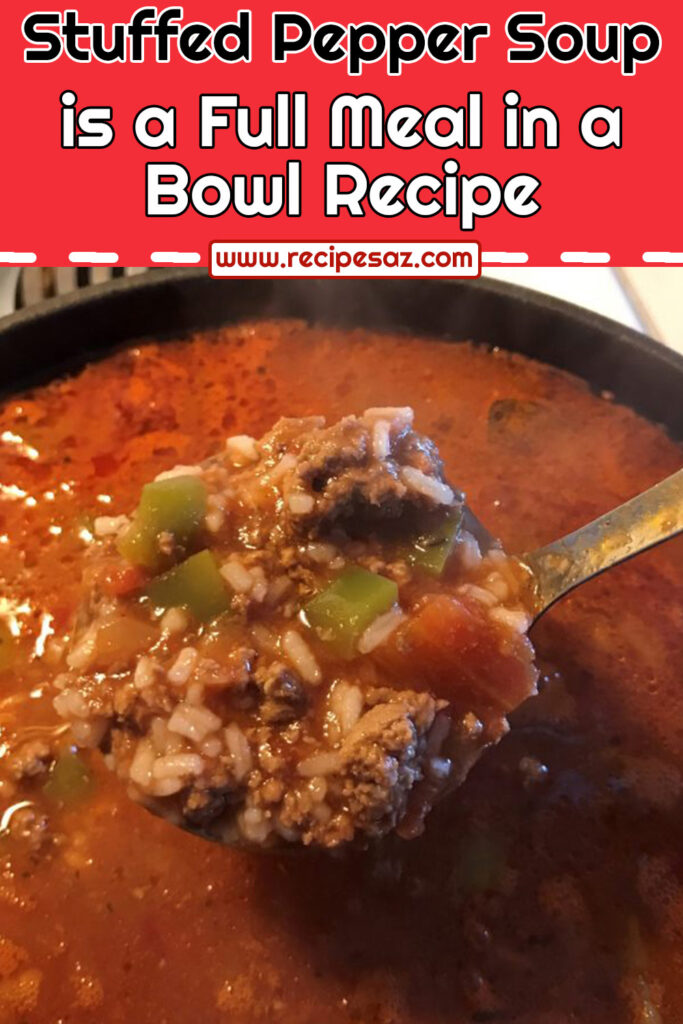 Stuffed Pepper Soup is a Full Meal in a Bowl Recipe