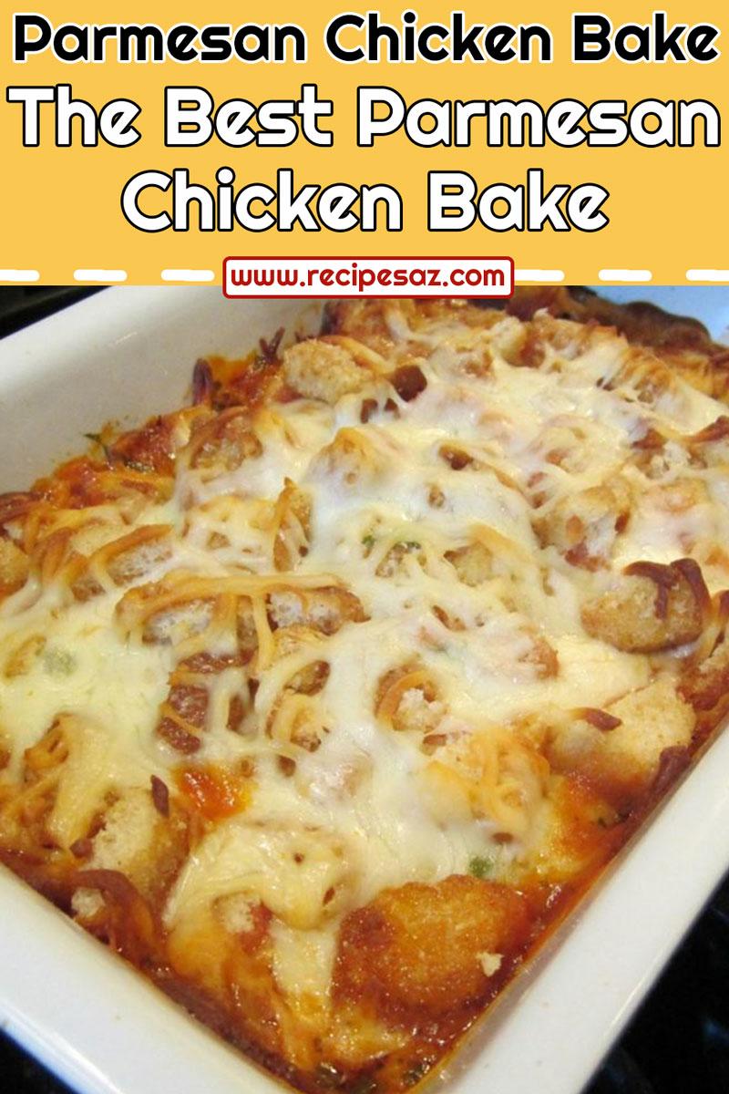 The Best Parmesan Chicken Bake Recipe