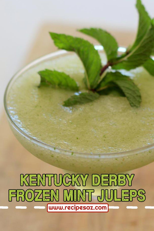 Kentucky Derby Frozen Mint Juleps Recipe
